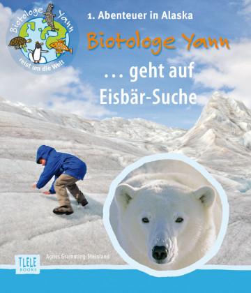Agnes-Gramming-Steinland-Biotologe-Yann-auf-Eisbaer-Suche-Alaska