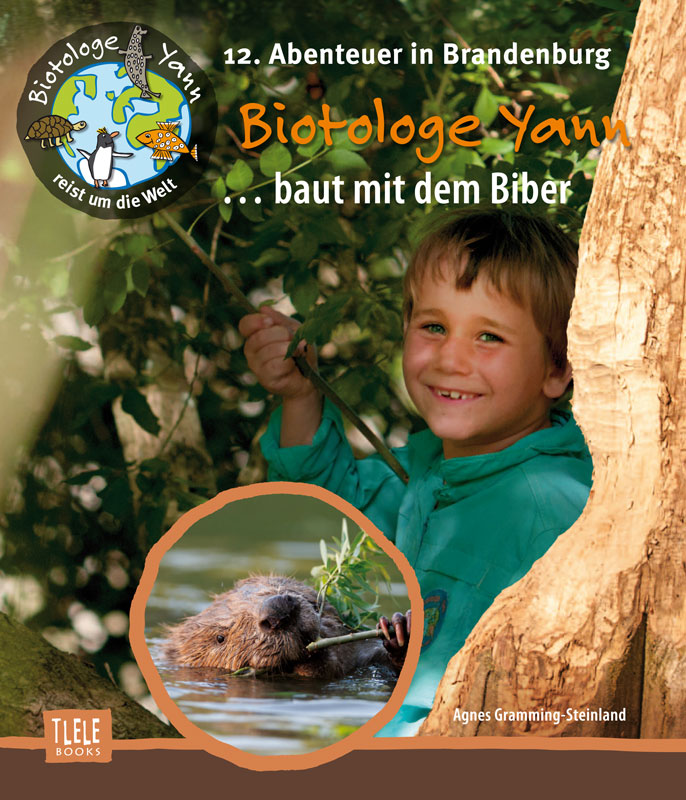 Agnes-Gramming-Steinland-Biotologe-Yann-baut-mit-Biber-Brandenburg
