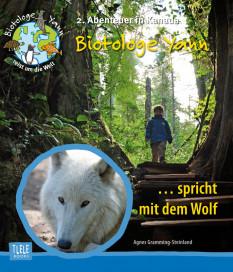 Agnes-Gramming-Steinland-Biotologe-Yann-spricht-mit-dem-Wolf-Kanada