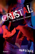 E-D-Schulz-Crystal-zu-den-Sternen-fliegen@2x