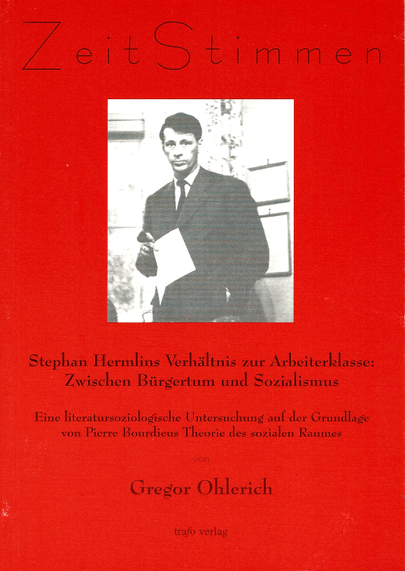Gregor-Ohlerich-Stephan-Hermlins-Verhaeltnis-zur-Arbeiterklasse-Trafo-Verlag