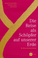 Hafner-Grueters-Peschel-Die-Reise-als-Schoepfer-auf-unserer-Erde_original