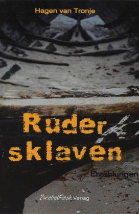 Hagen-van-Tronje-Rudersklaven_original