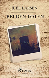 Juel-Larson-Bei-den-Toten