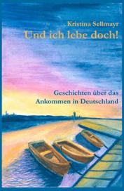 Kristina-Sellmayr-Und-ich-leb-doch@2x
