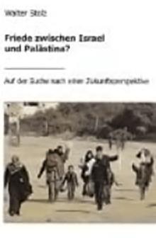 Walter-Stolz-Friede-zwischen-Israel-und-Palaestina@2x