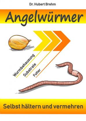 dr-hubert-brehm-angelwuermer-selbst-haeltern-und-vermehren